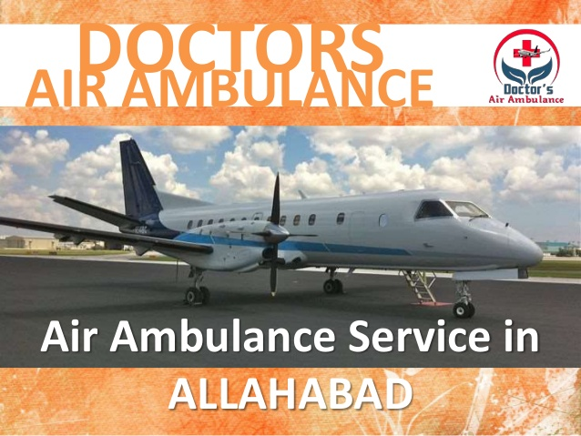 Quick and Best Air Ambulance Service in Allahabad Available Now