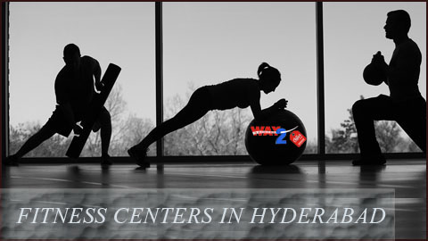Fitness centers in Hyderabad
