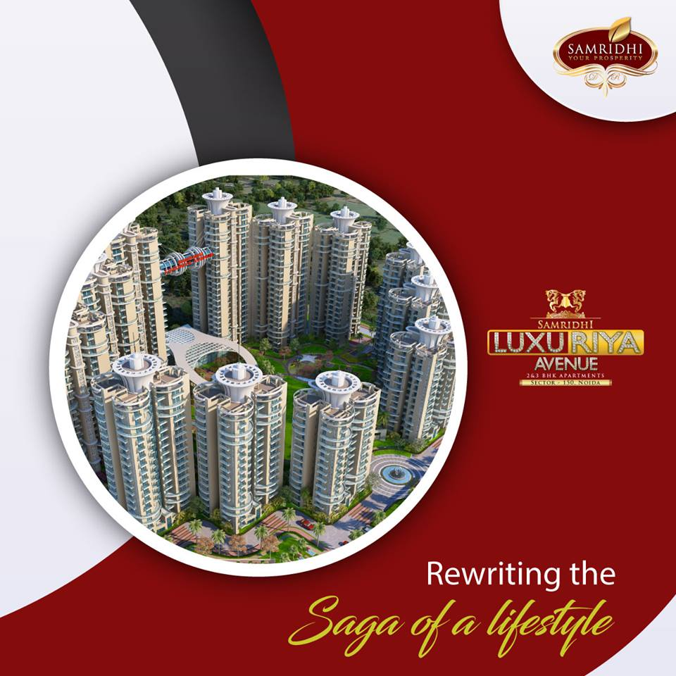 New Residential Project in Noida 150 - Samridhi Luxuriya Avenue