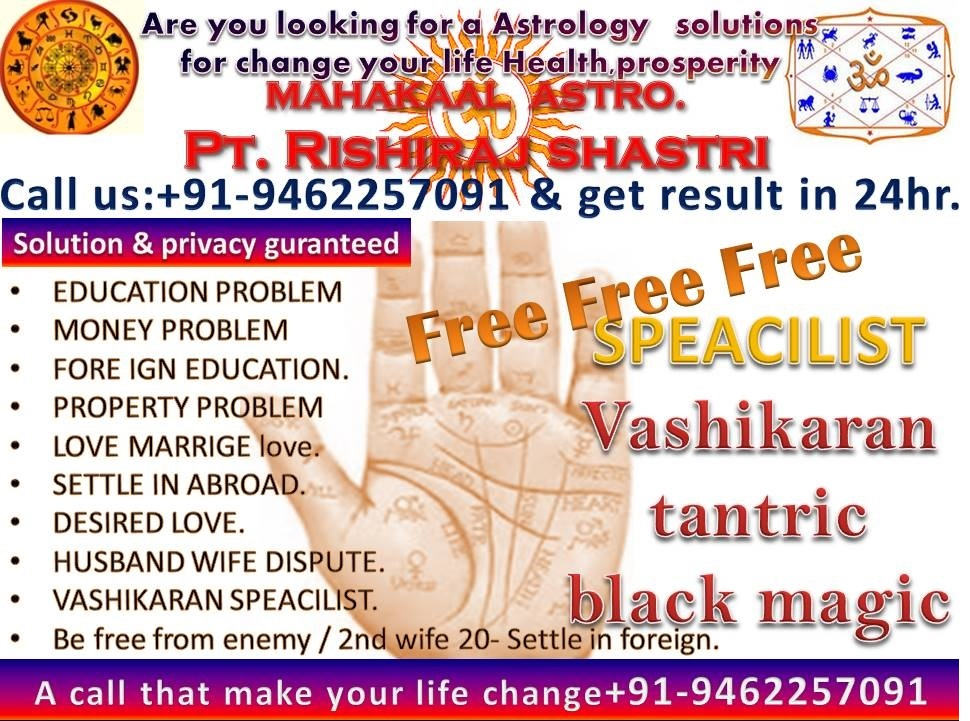 India's best astrologer pt. rishiraj shastri CALL NOW +91-9462257091