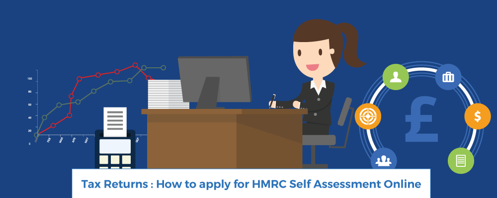 Apply for HMRC Self-Assessment - Tax Returns