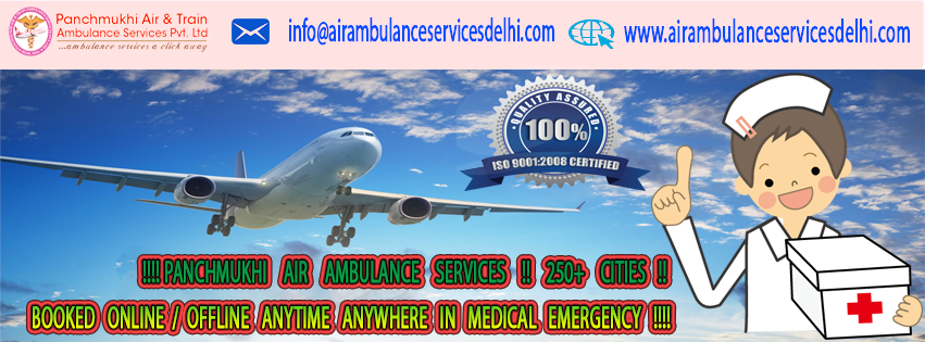 Get Low - Cost Panchmukhi Air Ambulance Service in Delhi