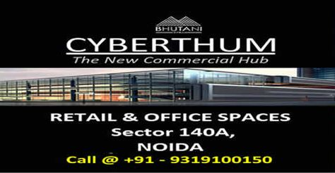 Image for  Book a commercial Space In Bhutani Cyberthum In Noida 9319100150