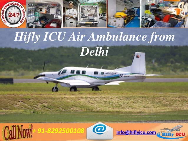 Image for Best and Reliable Hifly ICU Air Ambulance from Delhi