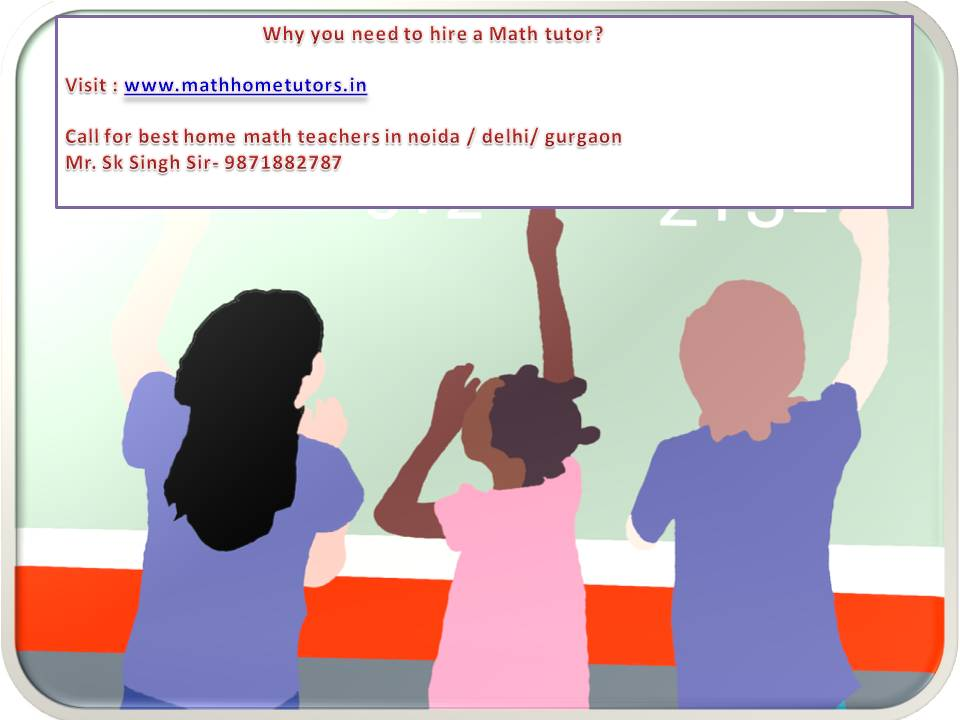 Image for Math Home Tutor in Delhi | Math Home Tutor in Delhi