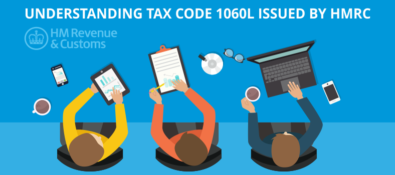 Image for Understanding Tax Code 1060l Issued by HMRC - Simple Guide